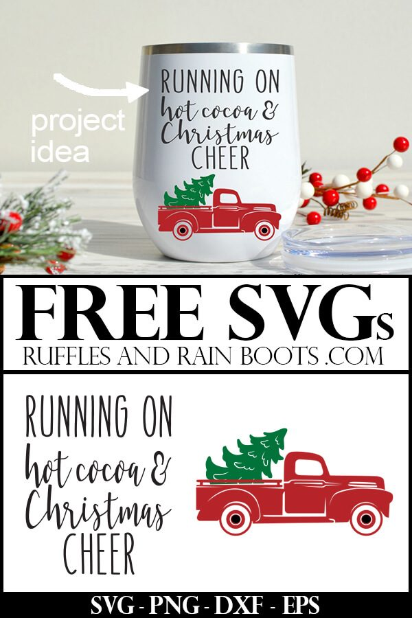 the cutest Christmas Cricut craft - a white tumbler with running on hot cocoa and Christmas cheer cut file on it and a vintage red Christmas truck