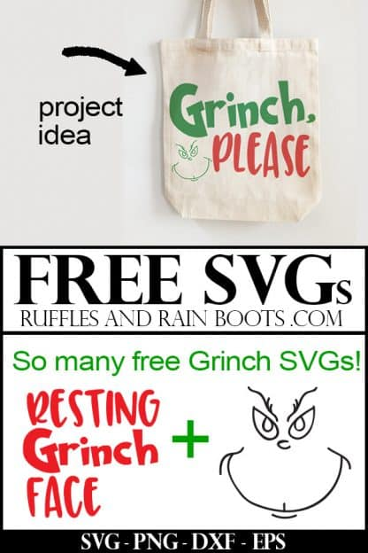 collage of cut file and tote bag with the free Grinch svg used in red and green which reads Grinch, please