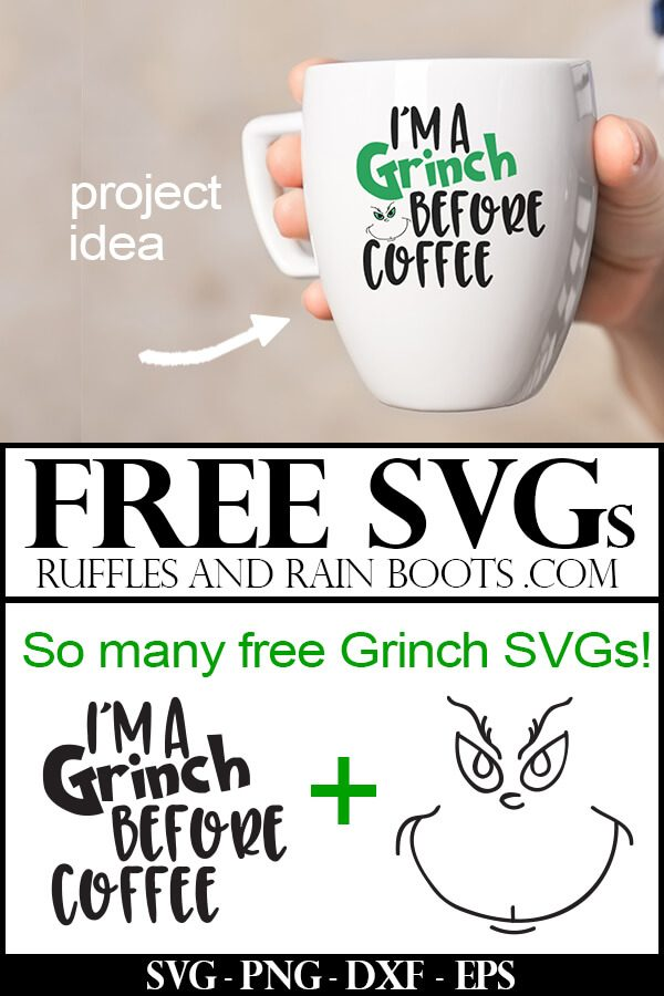 woman holding a white coffee cup with free Grinch svg which reads I'm a Grinch before coffee
