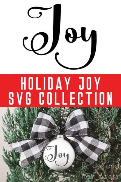 adorable Christmas ornament made with Cricut using free joy svg with text which reads holiday joy svg collection