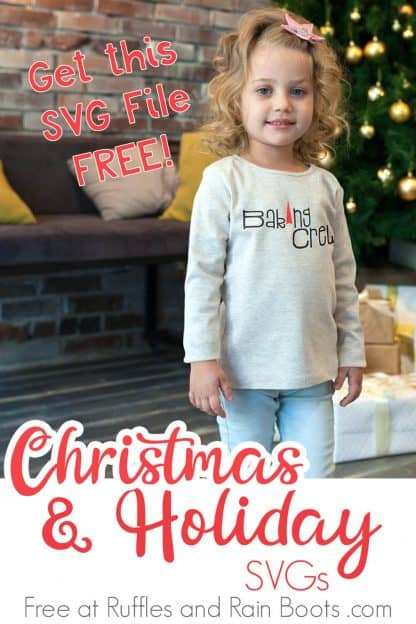 little girl with baking crew svg on light gray sweatshirt standing in front of Christmas tree with text which reads Christmas and Holiday svgs