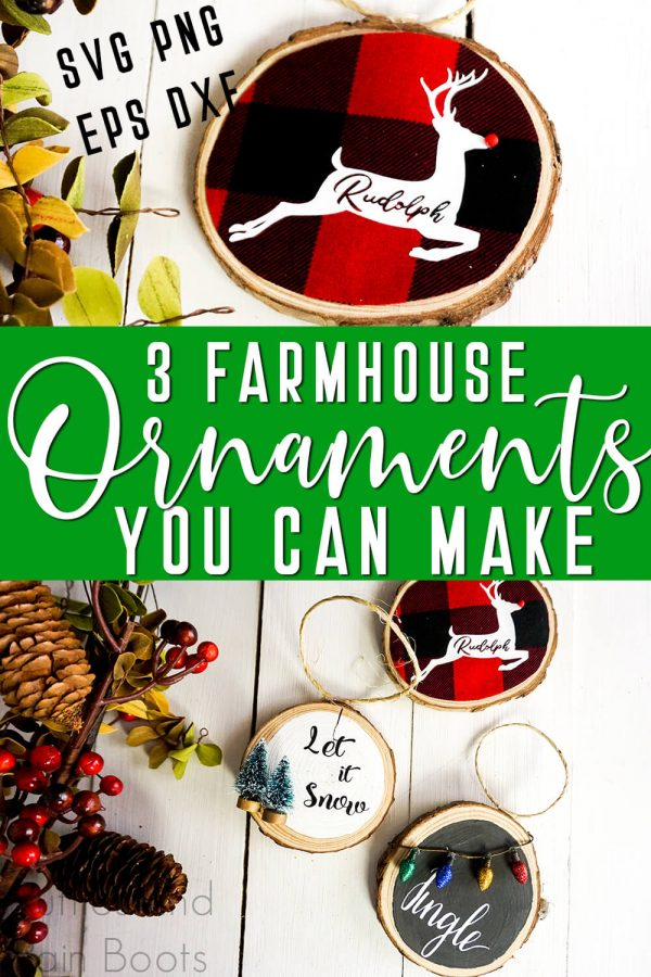 adorable farmhouse Christmas ornaments made with Cricut and free cutout Rudolph svg with text which reads 3 farmhouse ornaments you can make