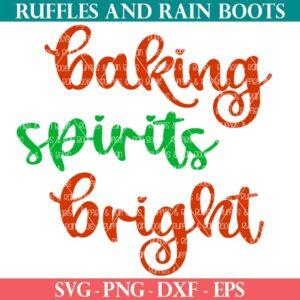 baking spirits bright SVG for Christmas Cricut craft ideas