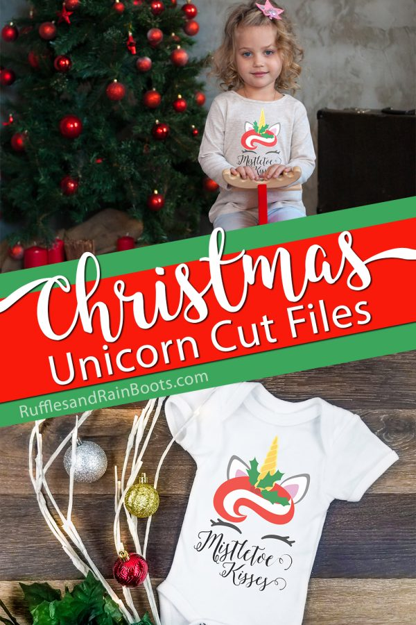 Christmas gifts for kids made with Cricut featuring a little girl in a shirt and a baby onesie which text which reads Christmas unicorn cut files mistletoe kisses