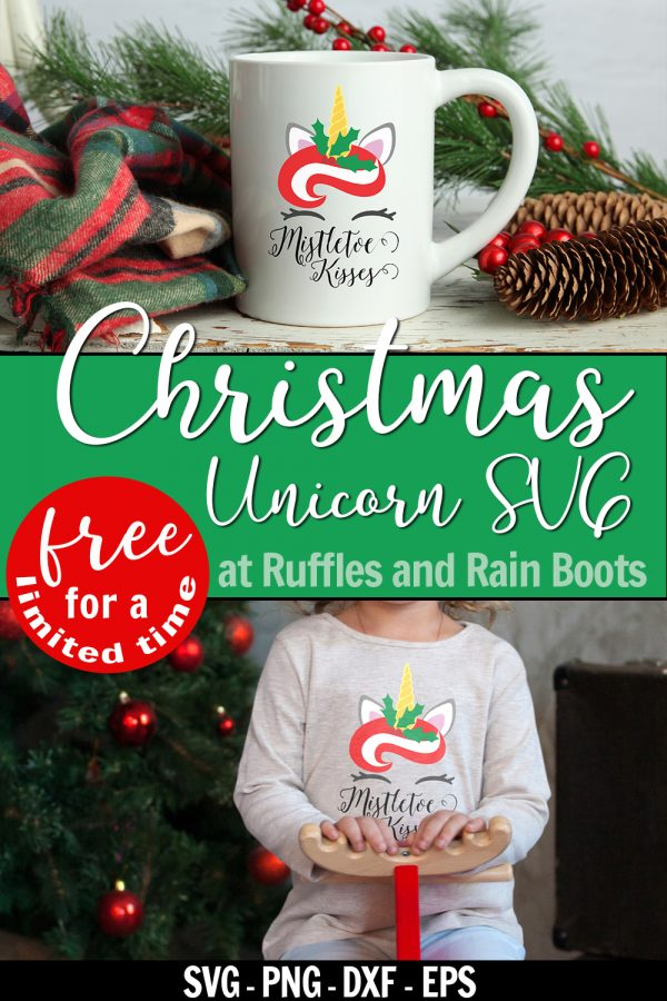 collage of holiday gift ideas made with Cricut which features mistletoe kisses christmas unicorn SVG on cup and sweatshirt with text which reads christmas unicorn SVG at Ruffles and Rain Boots
