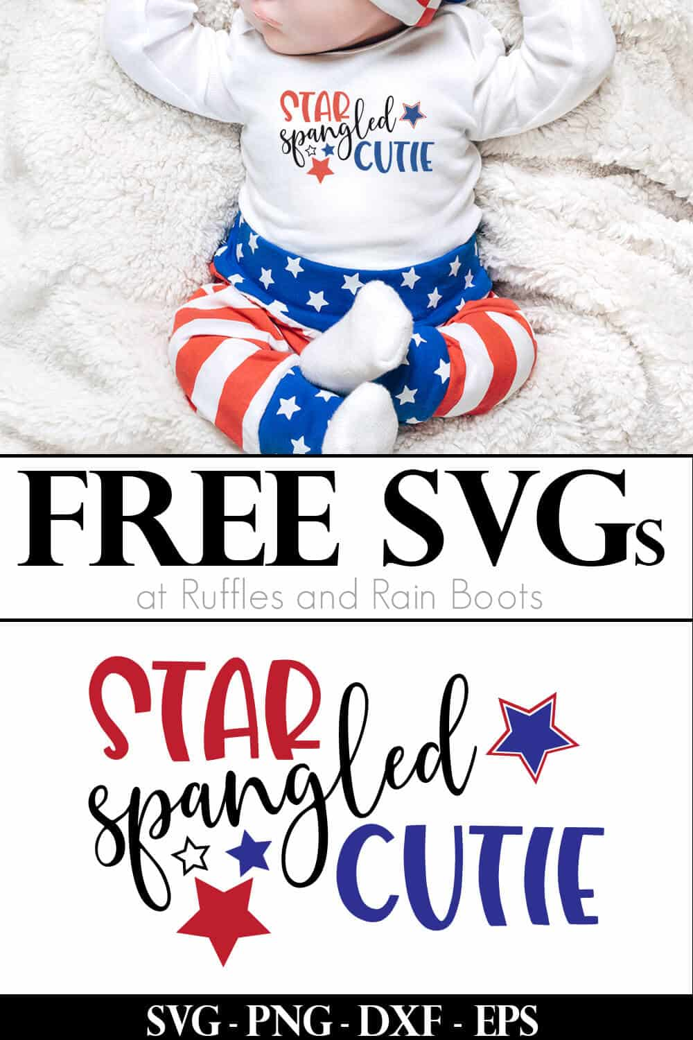 adorable onesie with red white and blue star spangled cutie svg and flag pants on white blanket with text which reads free svgs at Ruffles and Rain Boots