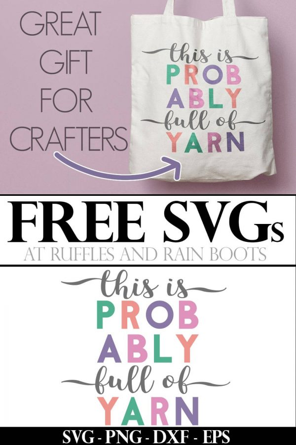 colorful and funny knitting SVG this is probably full of yarn on cream tote bag with text which reads free svg for Cricut and great gift for crafters