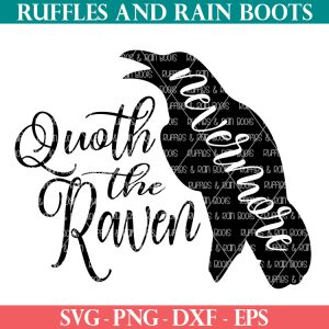 quoth the raven nevermore svg from ruffles and rain boots