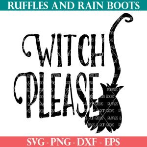 Halloween witch please svg with broom cutout from ruffles and rain boots