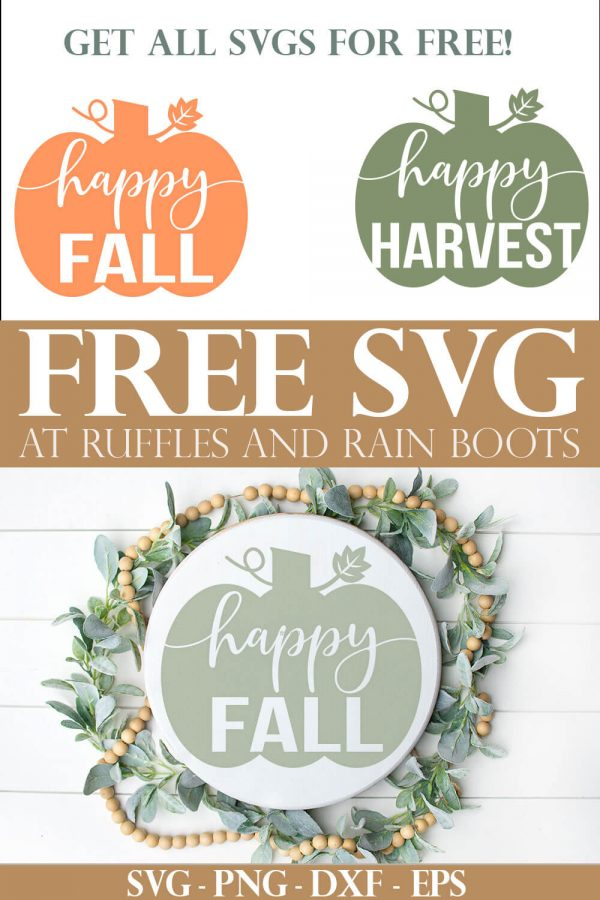 happy fall svg happy harvest svg placed onto a white wood round on white wood background with text which reads free svg at ruffles and rain boots