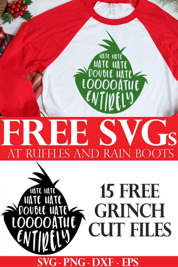 loathe entirely svg in green placed on red raglan t shirt for Christmas gift with text which reads free grinch cut files