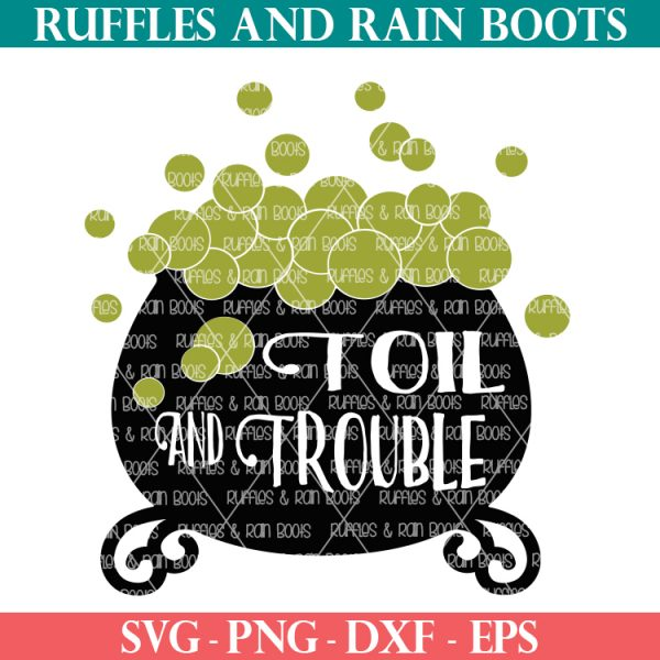 Halloween cauldron cutout toil and trouble svg from ruffles and rain boots