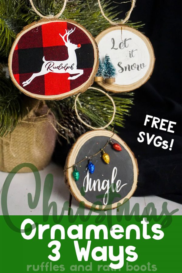 three handmade wood round ornaments with jingle svg on Christmas background with text which reads Christmas ornaments 3 ways