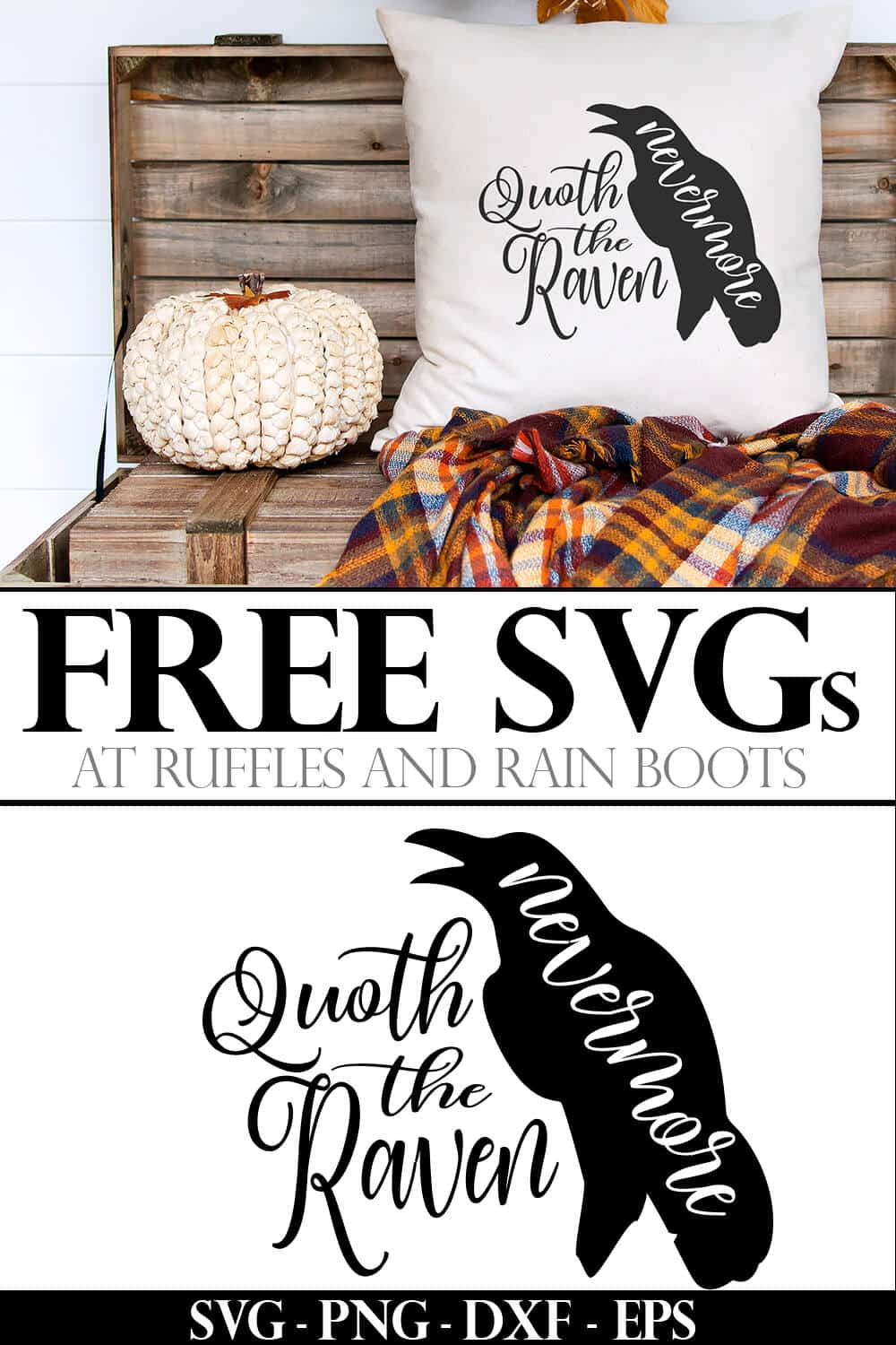 adorable and elegant quote the raven nevermore svg used on a white pillow propped on a fall scene with pumpkin and wooden trunk with text which reads free svg at ruffles and rain boots