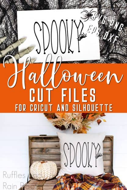 adorable Halloween Cricut projects made with free spooky svg with text which reads Halloween cut files for Cricut and Silhouette