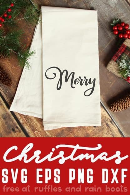 flour sack towel made with merry svg on wood background with text which reads christmas SVG EPS PNG DXF