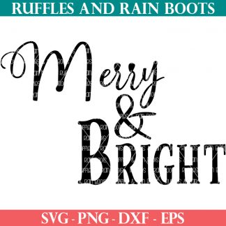 two style merry and bright svg on white background from ruffles and rain boots