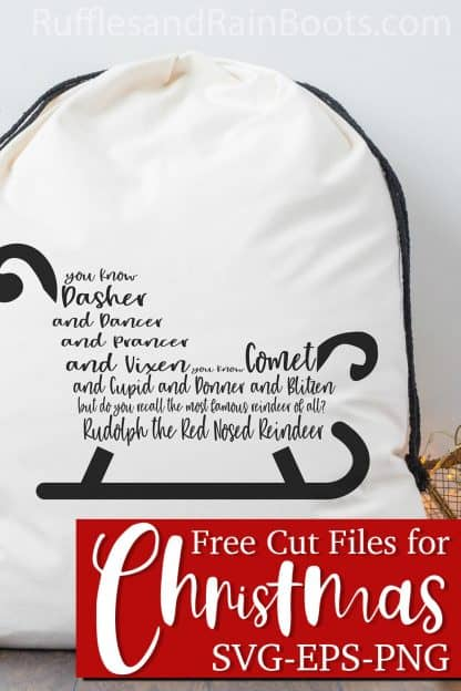 adorable Santa gift bag made with vinyl reindeer song svg with text which reads Free Cut Files for Christmas