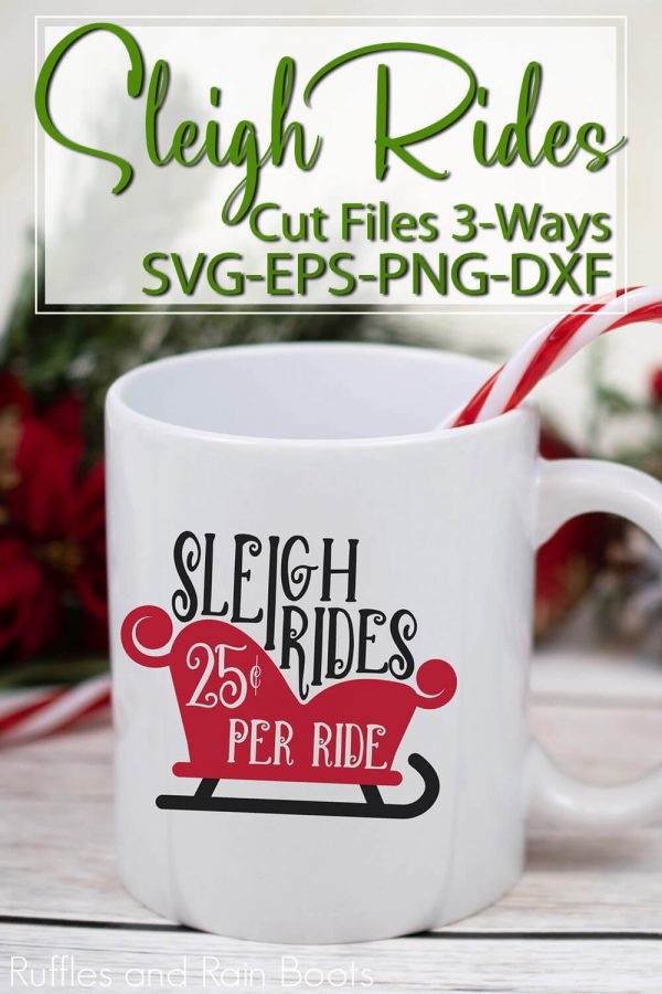 sleigh ride svg in red on Christmas mug on holiday background with text which says sleigh rides cut files