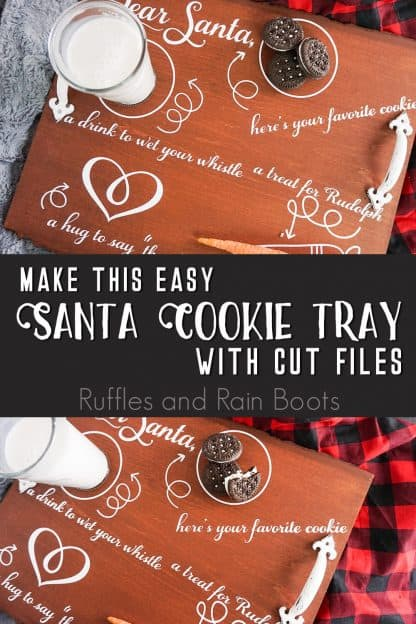 photo collage of a diy cookie plate for santa with text which reads make this easy santa cookie tray with cut files