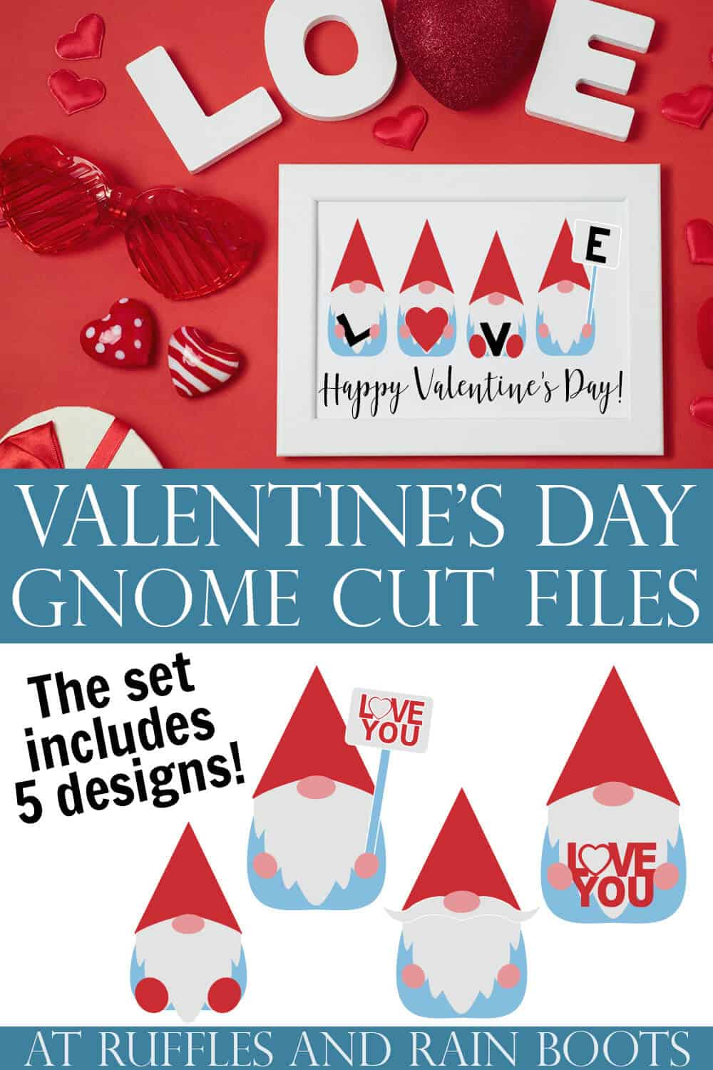 collage of 4 gnomes holding letters which spell LOVE in white frame with text which reads Valentine's Day Gnome SVG Cut Files