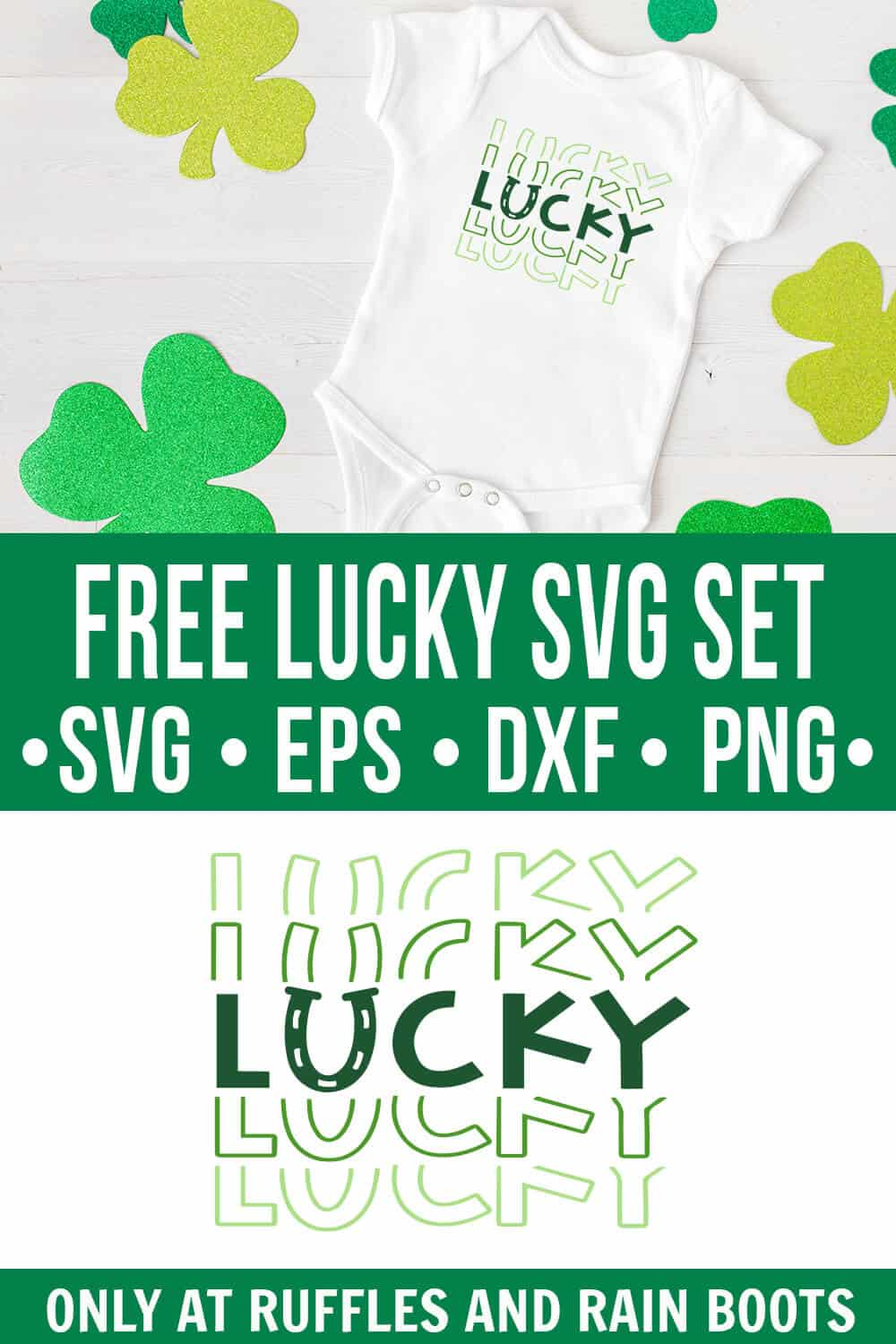 photo collage of free lucky svg set on a white onesie on a white wood background with green shamrocks