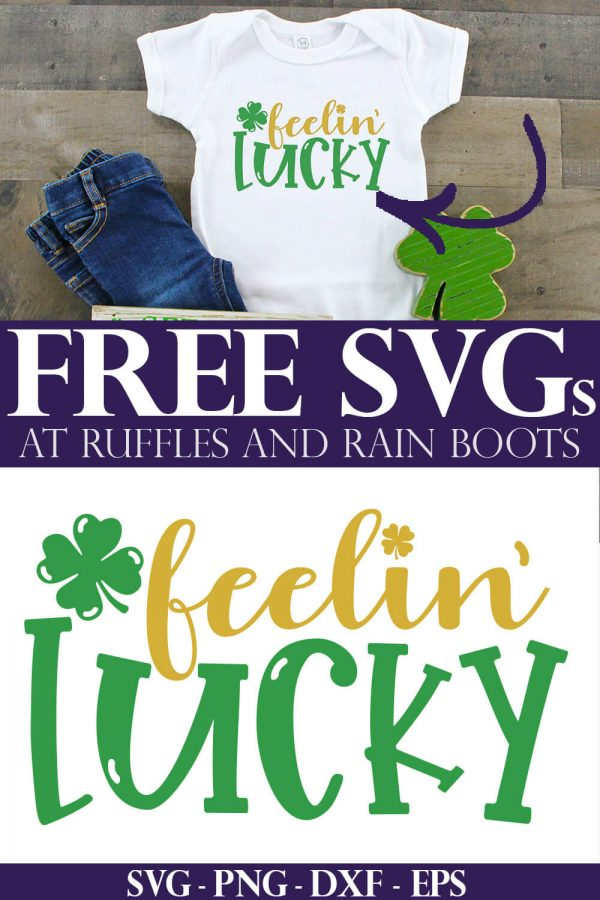 collage of feelin lucky cut file and a t shirt for St Patricks Day with text which reads free svg