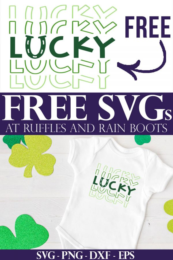 collage of st patrick's day onesie and free lucky svg with text which reads free svg at ruffles and rain boots