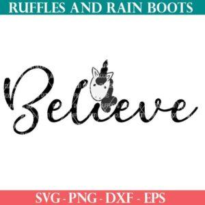 Believe Unicorn cut file for cricut or silhouette