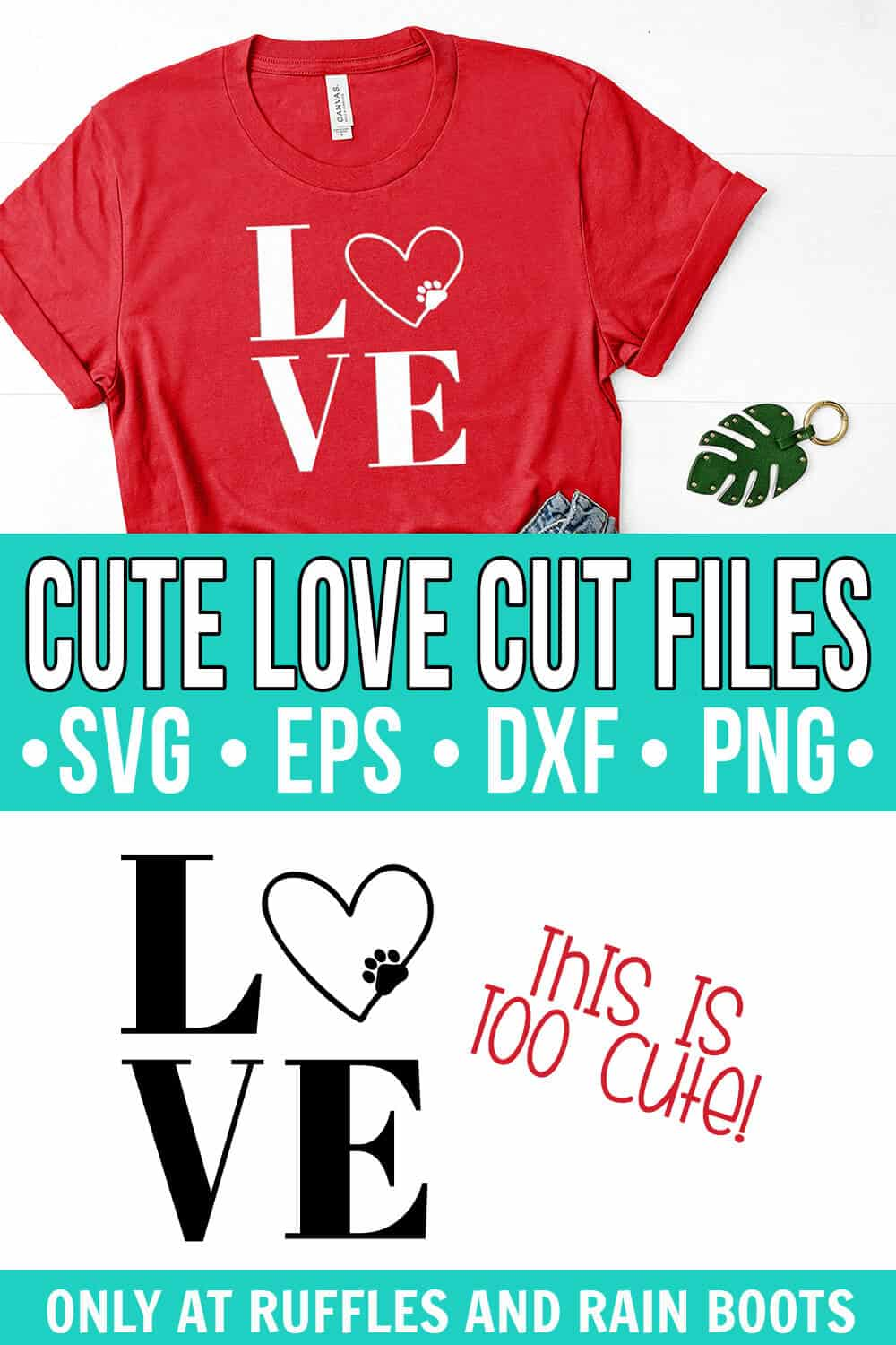 collage of red t shirt with paw LOVE SVG in white vinyl with text which reads cute LOVE cut files