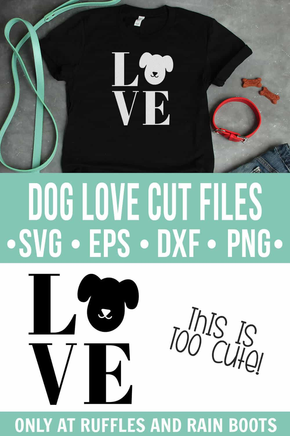 collage of white dog love svg on black t shirt with text which reads dog love cut file