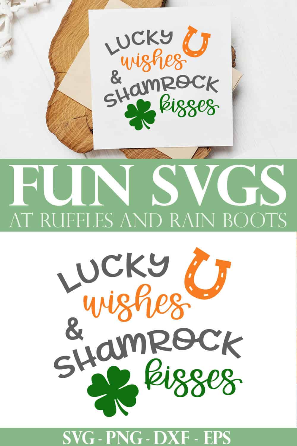 collage of lucky wishes and shamrock kisses svg on white card stock on wood plank