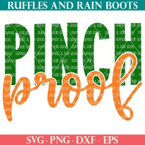 St Patricks Day Pinch Proof SVG in green and orange in a knockout design
