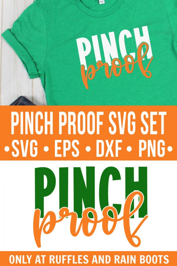 collage of pinch proof cut file and green t shirt with text which reads pinch proof svg set