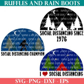 three social distancing svg set on white background from ruffles and rain boots