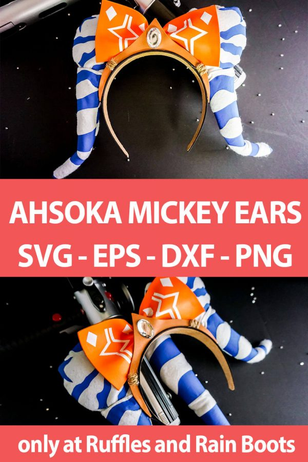 photo collage of Ahsoka Mickey Ears cut file set with text which reads ahsoka mickey ears svg eps dxf png