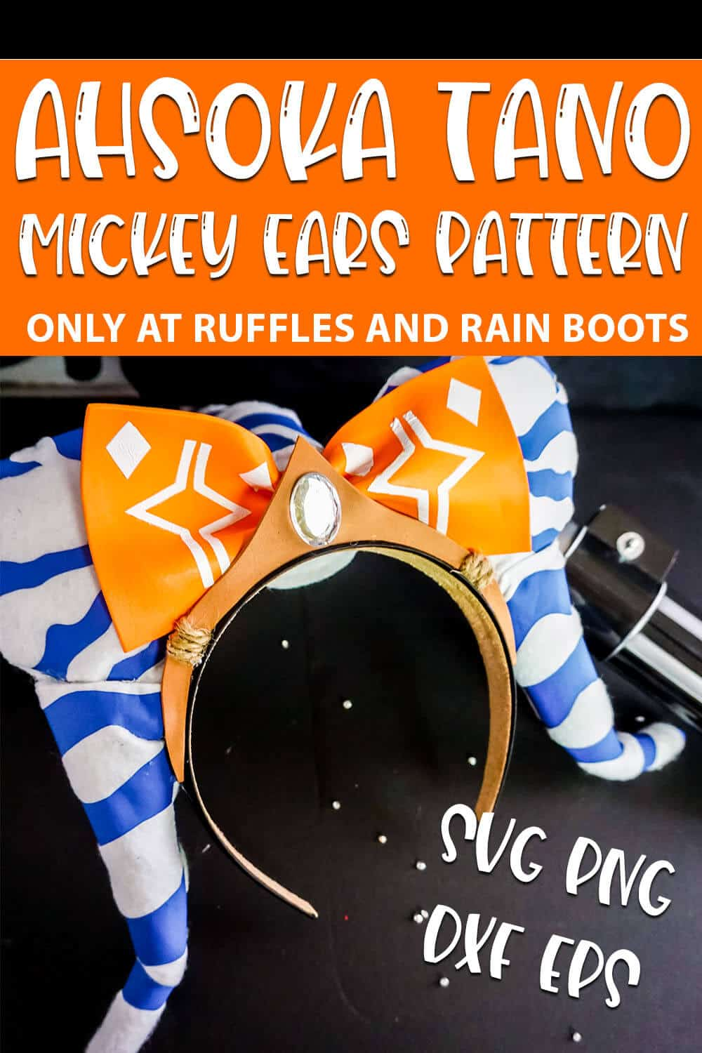Ahsoka Mickey Ears on a black table with text which reads ahsoka tano mickey ears pattern svg png dxf eps