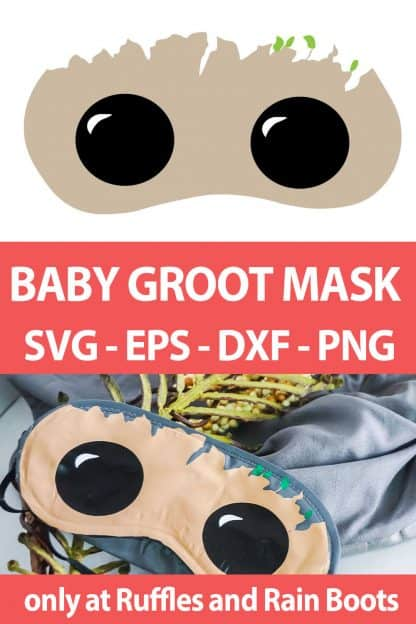 photo collage of Baby Groot Sleep Mask cut file set for crafts with text which reads baby groot mask svg eps dxf png