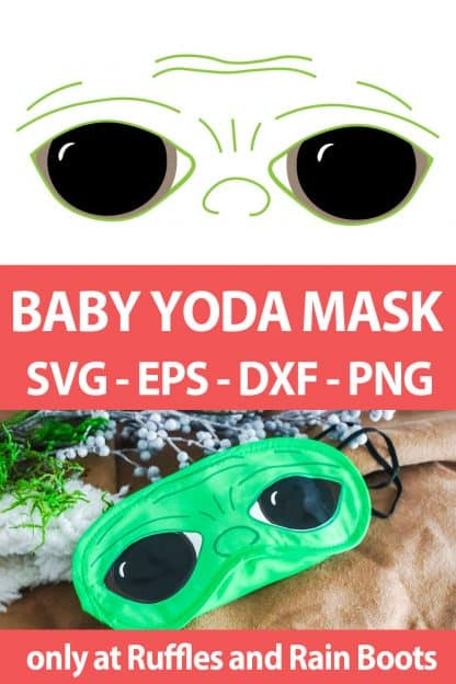 photo collage of Baby Yoda Mask cut file set for cricut or silhouette with text which reads baby yoda mask svg eps dxf png