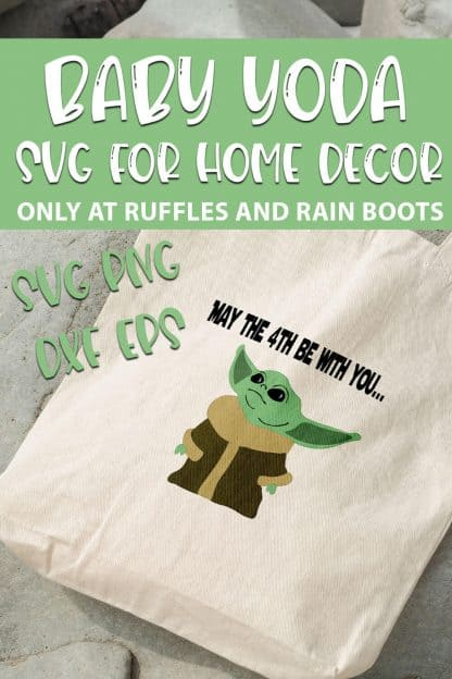 baby yoda svg set on a canvas bag with text which reads baby yoda svg for home decor