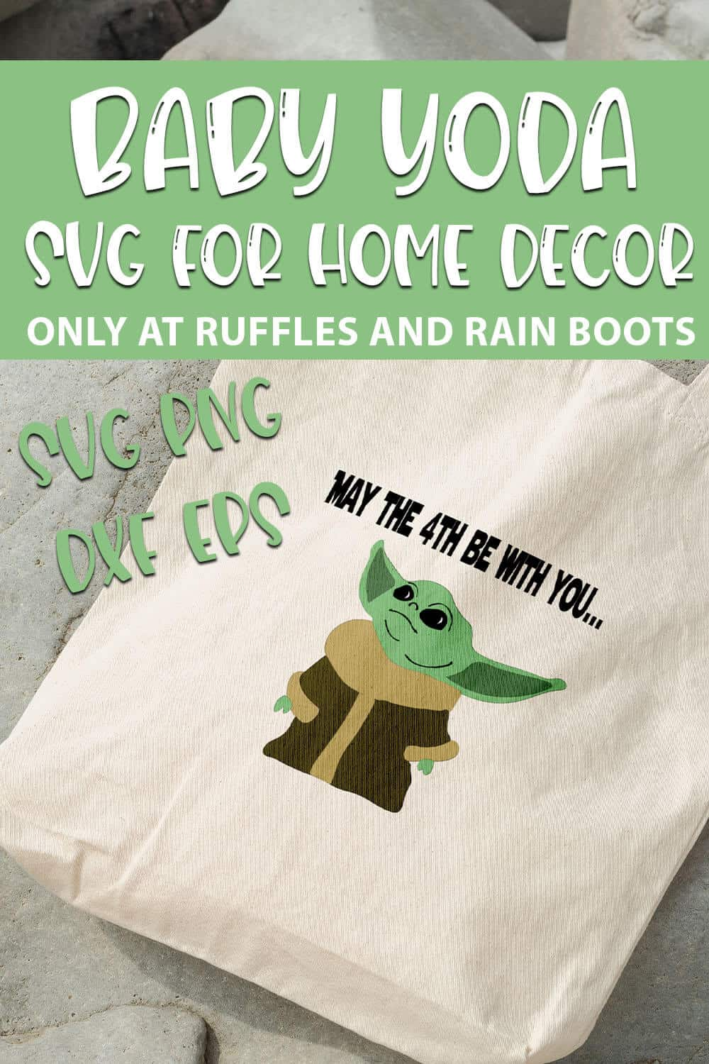 Baby Yoda Svg May The 4th Cut Files For Cricut And Silhouette Ruffles And Rain Boots Shop