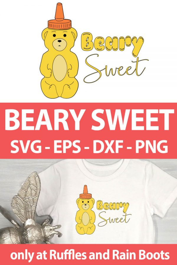 photo collage of Beary Sweet cut file set for sublimation with text which reads beary sweet svg eps dxf png