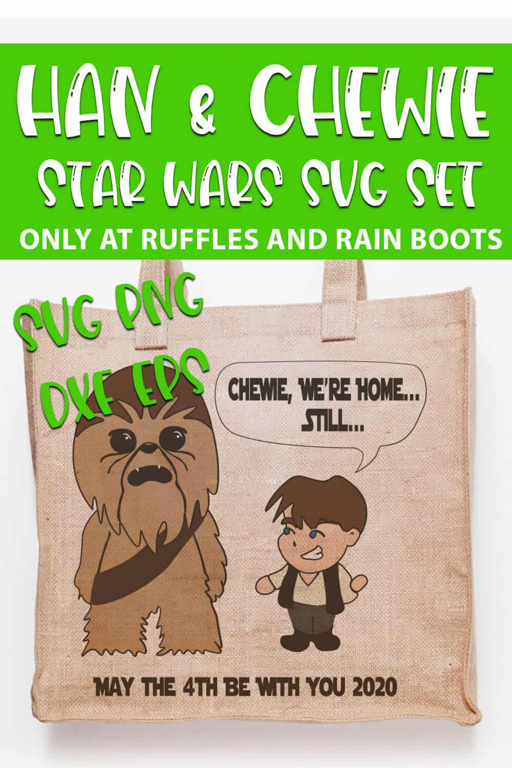 baby han solo and chewbacca svg set on a canvas bag with text which reads han & chewie star wars svg set
