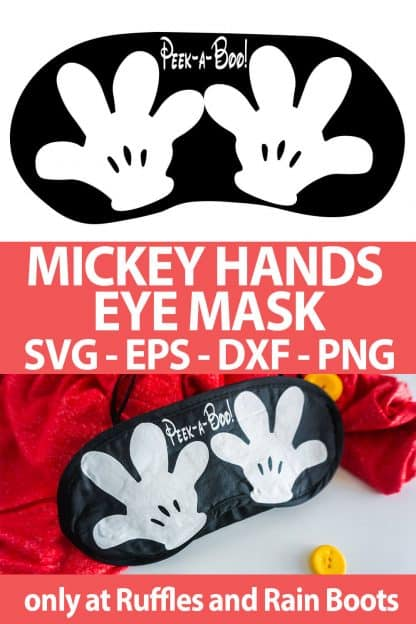 photo collage of Mickey Hands Eye Mask cut files for disney crafts with text which reads mickey hands eye mask svg eps dxf png