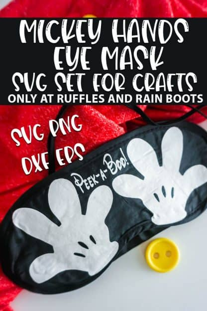 Mickey Hands Mask cut file set for cricut or silhouette with text which reads mickey hands eye mask svg set for crafts