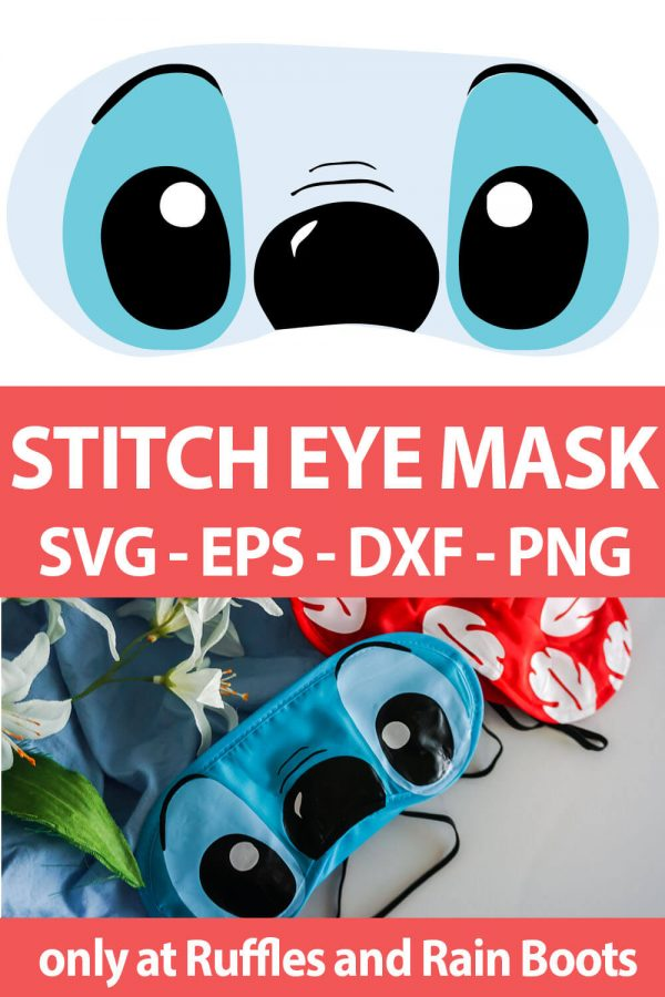 photo collage of Eyes of Stitch Cut Files for Cricut or Silhouette with text which reads stitch eye mask svg eps dxf png