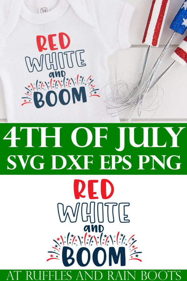 photo collage of red white and boom cut file with free 4th of july svg on a white onesie with fireworks