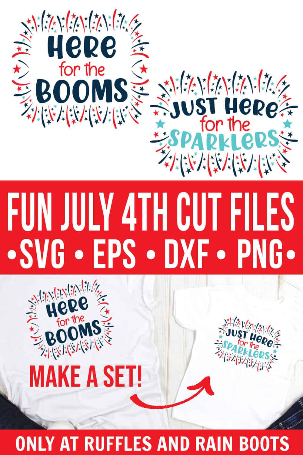 collage of just here for the sparklers svg and just here for the booms cut file from ruffles and rain boots