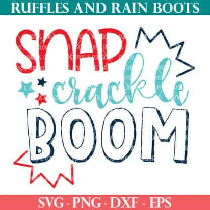 adorable snap crackle boom svg in red teal and blue for july 4th independence day
