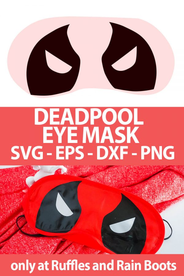 photo collage of Deadpool Eye Mask cut file for cricut crafts with text which reads deadpool eye mask svg eps dxf png